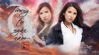 TƯƠNG TƯ NGÀN NĂM (1000YearsLove) - Official MV 4K | Thiên An