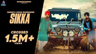 Sikka Full Song    Sarab & Aman Randhawa    Latest Punjabi Song 2016  7nam Records