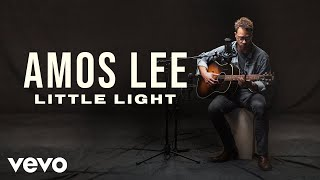 """Video thumbnail of """"Amos Lee - """"Little Light"""" Official Performance   Vevo"""""""