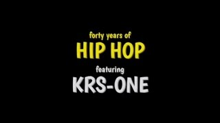 40 years of Hip Hop by KRS (Subtítulos en español)