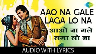 Aao Na Gale Laga Lo Na with lyrics - YouTube