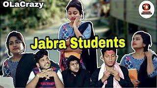 Jabra students || OLaCrazy || New Assamese comedy Video