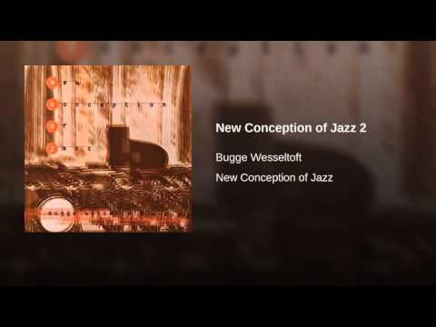 New Conception of Jazz 2