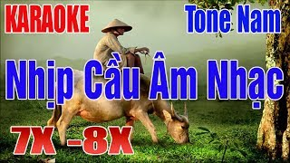 lk-nhac-song-nhip-cau-am-nhac-karaoke-tone-nam-the-he-7-8x-nhac-song-thanh-ngan