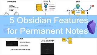 5 features I use to create Obsidian permanent notes and how I use it to enrich content.