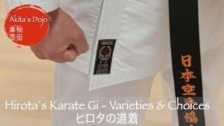 Hirota´s Karate Gi - Varieties and Choices. Dôgi made in Japan