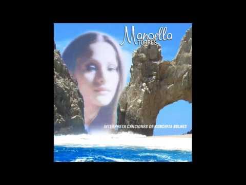 Baja California Sur / Interpreta A Conchita Bulnes / Manoella Torres