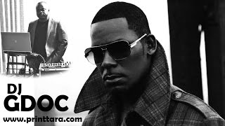 R Kelly Ultimate 2016 Greatest Hits Remix By DJ GDOC