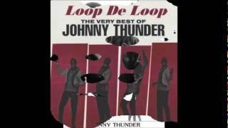 Johnny Thunder - Everybody, Do The Sloopy