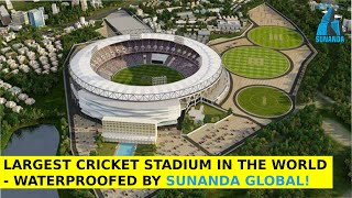 World largest stadium waterproofing is done by Sunanda chemical