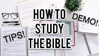 HOW TO STUDY THE BIBLE | DEMO &  TIPS