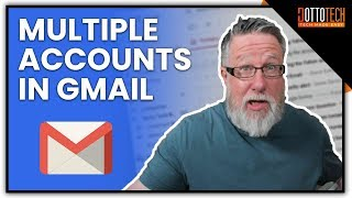 Manage Multiple Email Accounts in Gmail - Save Time!