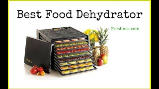 Best Food Dehydrator Reviews (2020 Buyers Guide)