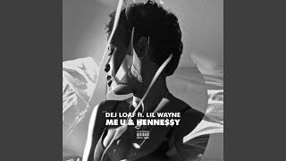 Me U & Hennessy