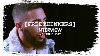 FREETHINKERS Interview: CHARLIE HEAT