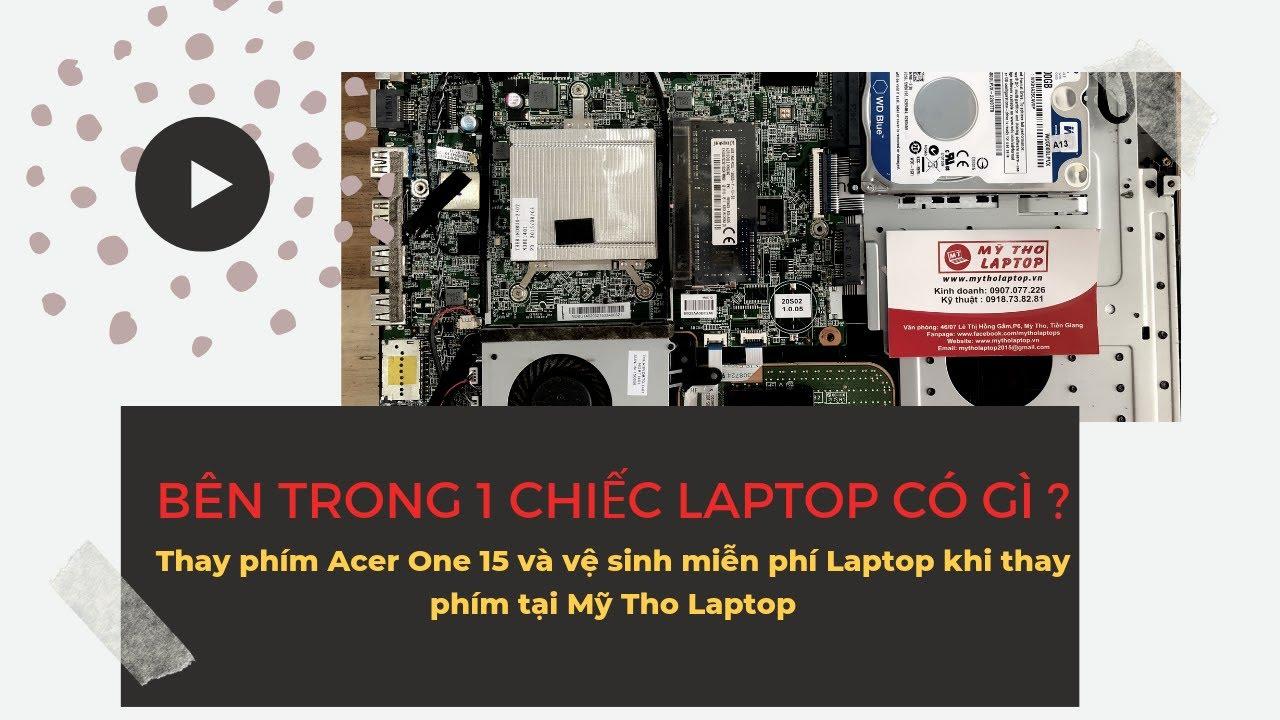 Bên trong 1 chiếc Laptop có những gì ?
