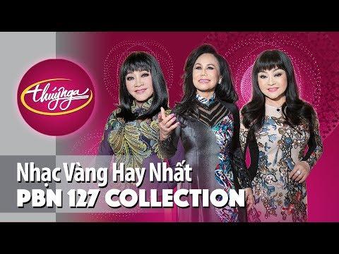 PBN127 - Nhạc Vàng Hay Nhất với DIVAS Hoàng Oanh, Thanh Tuyền, Hương Lan