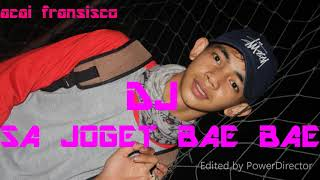 DJ SA JOGET BAE BAE RIMEX