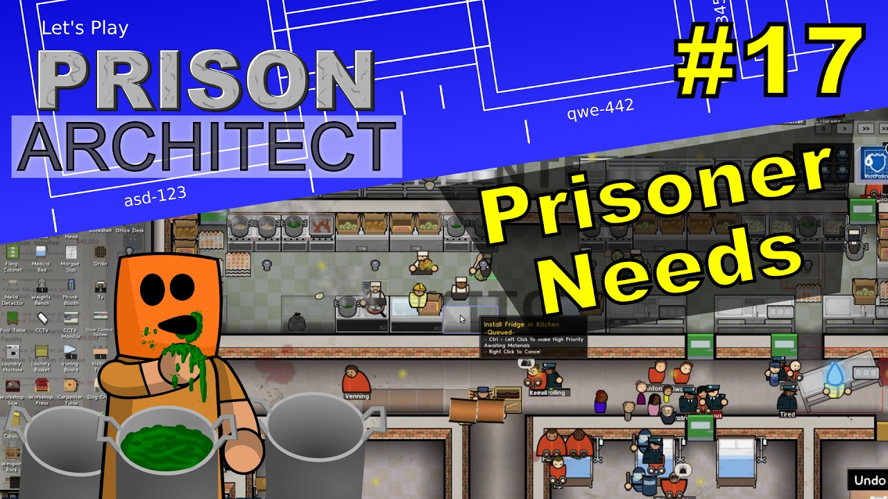 Prison Architect #17 | Prisoner Needs