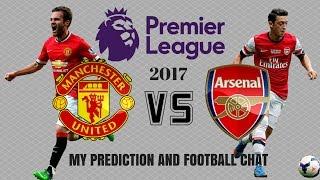 Man United Vs Arsenal Premier League 2016/17 Score Predictions And Football Talk/Discusion  FIFA 17