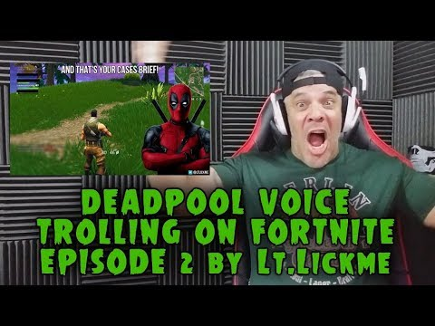 DEADPOOL VOICE TROLLING ON FORTNITE | EPISODE 2 REACTION
