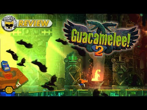 Guacamelee! 2: REVIEW (Extra Guac Please) video thumbnail