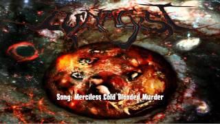 LUNACYST - Merciless Cold Blooded Murder