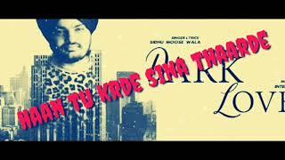Dark Love Full Lyrics & Singer Sidhu Moosewala//just A Creative
