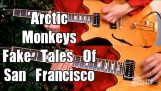 Fake Tales Of San Francisco - Arctic Monkeys  ( Guitar Tab Tutorial & Cover )