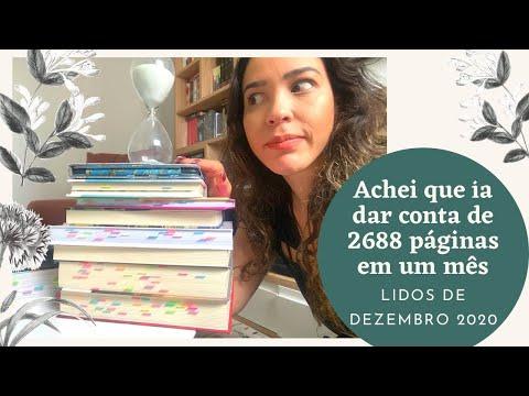 LIDOS DE DEZEMBRO 2020. Achei que daria conta de 2688 páginas!!!! Vamos ver o que deu certo ou não!