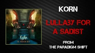 Korn - Lullaby For A Sadist [Lyrics Video]