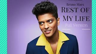 Bruno Mars   Rest of my life FULL SONG UNRELEASED REAL VERSION