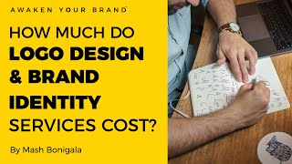 PRICES OF LOGO DESIGN & BRAND IDENTITY SERVICES | HOW MUCH SHOULD YOU INVEST