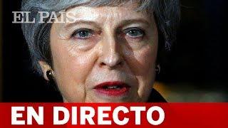 Directo BREXIT   THERESA MAY Explica Su Acuerdo Con La UE En El Parlamento