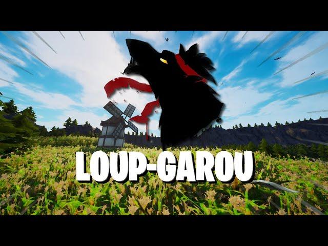 LOUP-GAROU (4-16j)