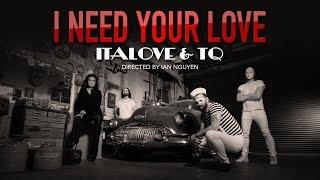 I NEED YOUR LOVE by Italove & TQ | 80sTV