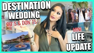 My Destination Wedding | Tips & What Ive Learned | Mini Update