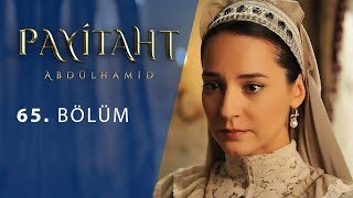 Payitaht Abdulhamid episode 65 with English subtitles Full HD
