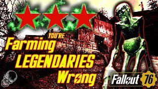 You're Farming Legendaries WRONG In Fallout 76 (3 LEGENDARY FARMING METHODS)