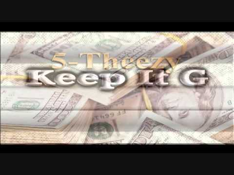 "5Theezy ""Keep It Gangsta"""
