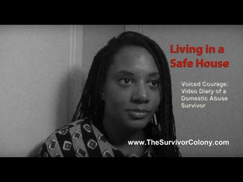 Living in a Safe House – DV Shelter