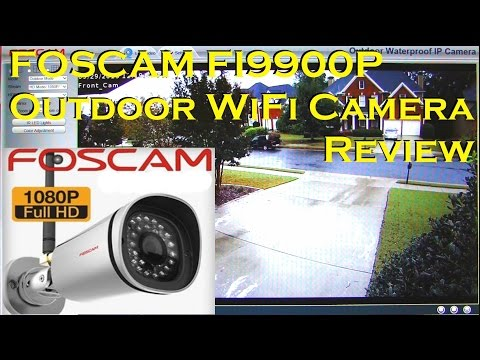 FOSCAM FI9900P Outdoor HD WiFi IP Camera Full Review