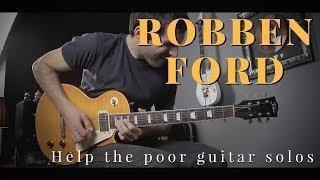 Robben Ford - Help The Poor - Guitar solos (cover)