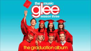 Roots Before Branches | Glee [HD FULL STUDIO] - The Music, The Graduation Album