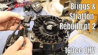 Briggs and Stratton 163 cc  OHV small engine rebuild part 2