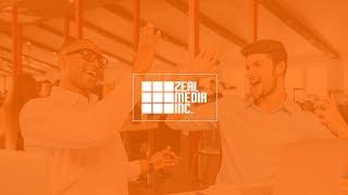 Zeal Media Inc - Video - 2