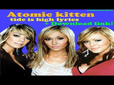 Atomic Kitten - The Tide Is High lyrics