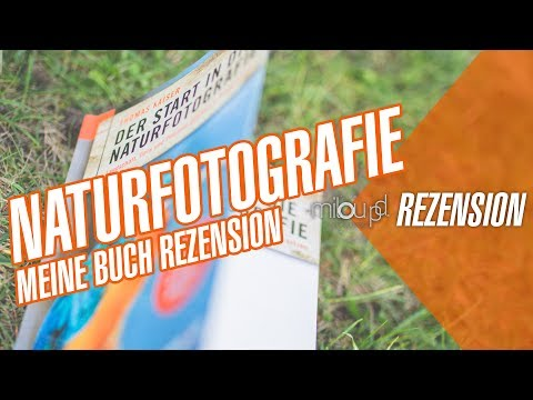 Start in die Naturfotografie - Meine Buch Rezension | Milou PD Review
