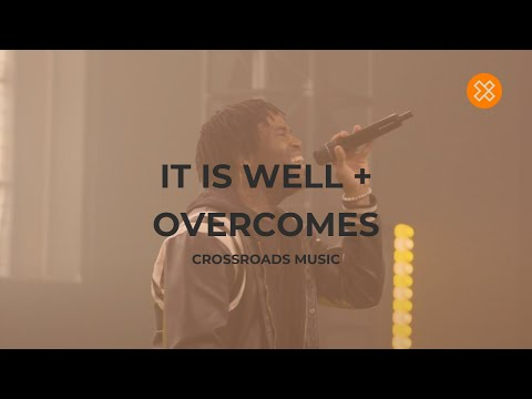 It Is Well/ Overcomes
