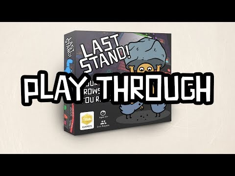 Last Stand Play Through